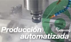 Lidering Producción automatizada